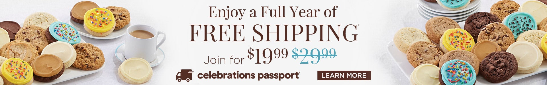 Free shipping for a full year when you join Celebrations Passport