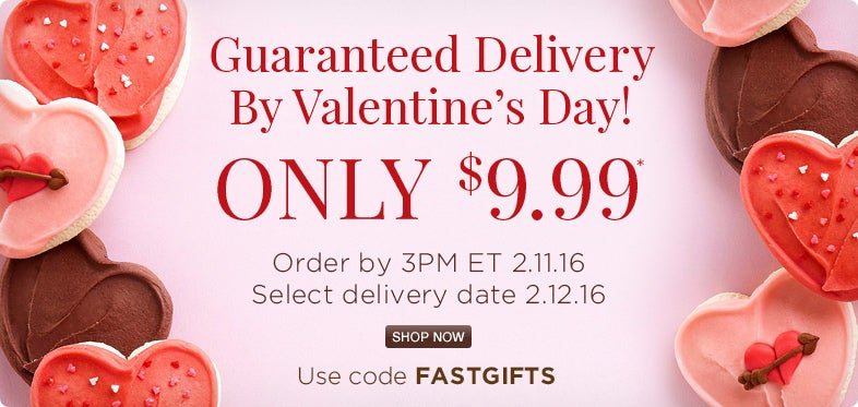 Guaranteed Delivery by Valentine's Day only $9.99