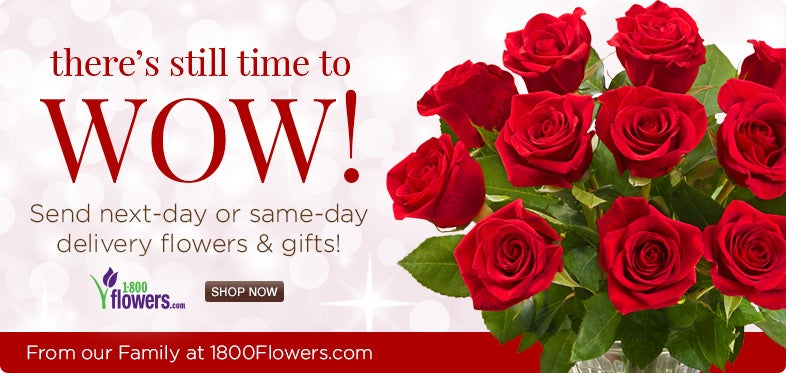 There's still time to wow! Send next day or same-day delivery flowers and gifts