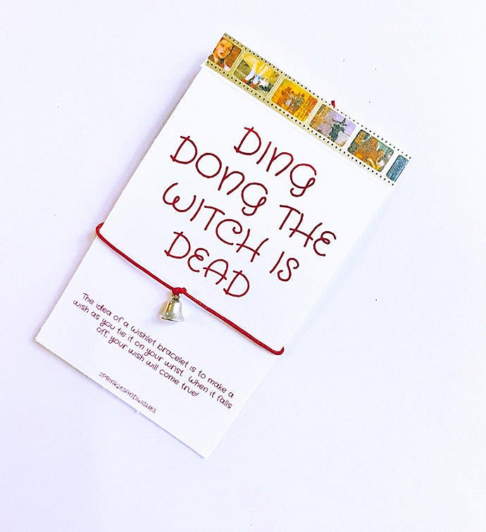 Ding Dong The Witch Is Dead Wish Bracelet